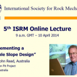 isrm-online-lecture-read-reliable-slope-design