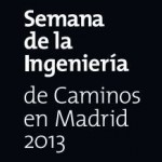 semana-ingenieria-caminos-madrid-2013
